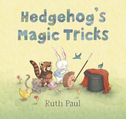 Hedgehog's Magic Tricks By Paul, Ruth/ Paul, Ruth (ILT)
